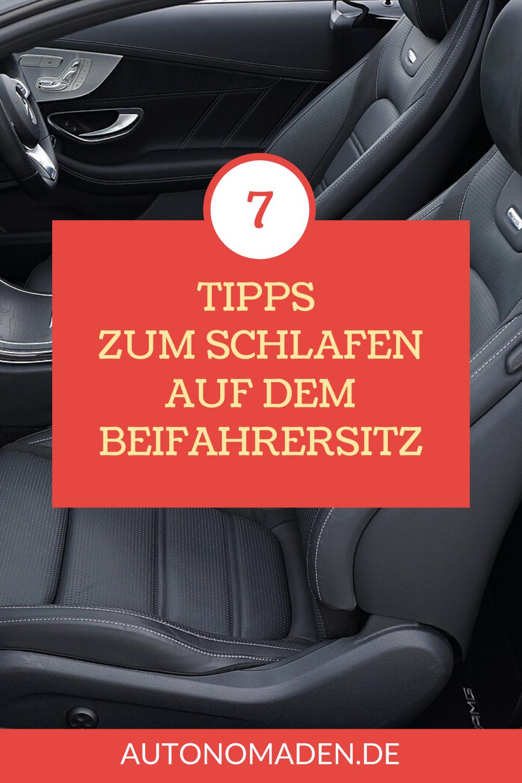 Auf dem Beifahrersitz im Auto schlafen - 7 Tipps - Pinterest